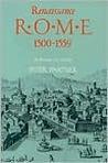 Renaissance Rome 1500-1559: A Portrait of a Society