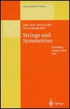 Strings and Symmetries: Proceedings of the Gursey Memorial Conference I, Held at Istanbul, Turkey, 6 10 June 1994