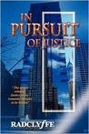 In Pursuit of Justice (Justice, #2)