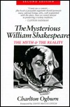 The Mysterious William Shakespeare by Charlton Ogburn Jr.