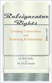 Refrigerator Rights: Creating Connections and Restoring Relationships - new preface