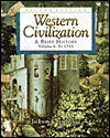 Western Civilization: A Brief History, Volume I, to 1715 [With Infotrac]
