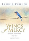 Wings of Mercy: Spiritual Reflections from the Birds of the Air