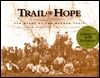 Trail of Hope by William W. Slaughter