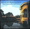 Palaces of Bangkok: Royal Residences of the Chakri Dynasty