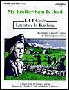 My Brother Sam is Dead Literature Study Guide