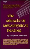 Miracle of Metaphysical Healing (Reward books)