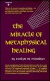 Miracle of Metaphysical Healing (Reward books)