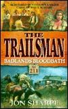 Badlands Bloodbath (The Trailsman, #211)