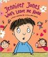 Jennifer Jones Won't Leave Me Alone