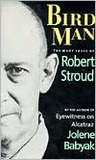 Birdman: The Many Faces of Robert Stroud