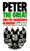Peter the Great and the Emergence of Russia