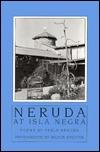 Neruda at Isla Negra