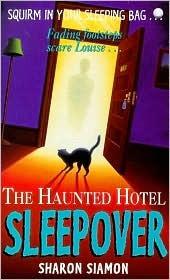 The Haunted Hotel Sleepover (Sleepover, #3)