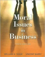 Moral issues in business by william h shaw fandeluxe Gallery
