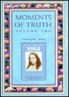 Moments of Truth: Excerpts from Autobiography of a Yogi, Volume Two