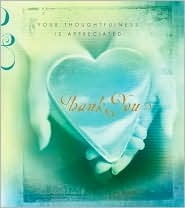 Thank You: Your Thoughtfulness Is Appreciated