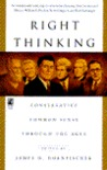 Right Thinking: Conservative Common Sense Through the Ages