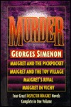 Murder: Maigret and the Pickpocket, Maigret and the Toy Village, Maigret's Rival, Maigret in Vichy