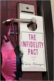 Ebook The Infidelity Pact by Carrie Doyle Karasyov TXT!