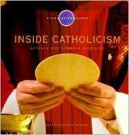 Inside Catholicism by Richard P. McBrien