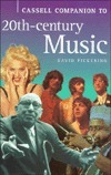 Cassell Companion to 20th Century Music