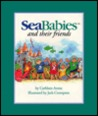 Sea Babies and Their Friends