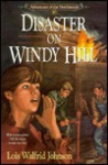 Disaster on Windy Hill (Adventures of the Northwoods, #10)
