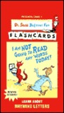 I am Not Going to Read Any Words Today! UPC Edition (Dr. Seuss Beg Fun Flashcrd))
