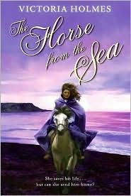 The Horse from the Sea by Victoria Holmes