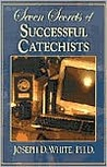 Seven Secrets of Successful Catechists