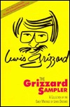 The Grizzard Sampler: A Collection of the Early Writings of Lewis Grizzard