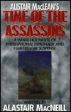 Alistair MacLeans Time of the Assassins