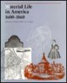 Material Life in America, 1600-1860 Material Life in America, 1600-1860 Material Life in America, 1600-1860 Material Life in America, 1600-1860 Material Life in