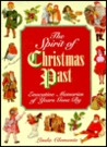 The Spirit of Chirstmas Past: Evocative Memories of Years Gone by
