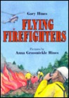 Flying Firefighters Flying Firefighters