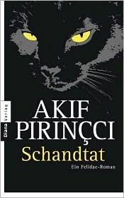 Schandtat by Akif Pirinçci
