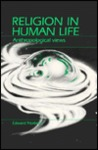 Religion in Human Life: Anthropological Views