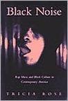 Black Noise: Rap Music and Black Culture in Contemporary America (Music & Culture)