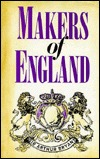 The Makers of England by Arthur Bryant