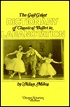 Gail Grant Dictionary of Classical Ballet in Labanotation