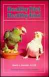 Healthy Diet, Healthy Bird by David Henzler