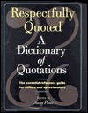 Respectfully Quoted a Dictionary of Quotations by Suzy Platt