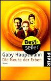 Ebook Die Meute der Erben by Gaby Hauptmann read!