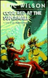 Code Red at the Supermall by Eric  Wilson