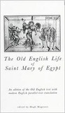 The Old English Life of St Mary of Egypt (Exeter Medieval Texts and Studies) (Exeter Medieval Texts and Studies)