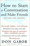 How To Start A Conversation And Make Friends -Revised and Upd... by Don Gabor