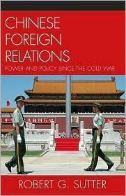chinese-foreign-relations-power-and-policy-since-the-cold-war