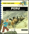 Peru: And the Andean Countries