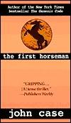 The First Horseman by John Case